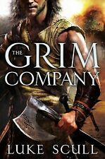 The Grim Company Ser.: The Grim Company 1 by Luke Scull (2013 Hardcover) 1ST NEW