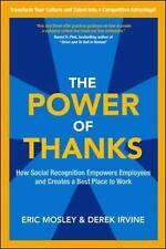 The Power of Thanks: How Social Recognition Empowers Employees and Creates a Bes