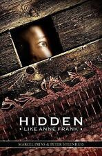 Hidden Like Anne Frank: 14 True Stories of Survival, Steenhuis, Peter Henk, Prin