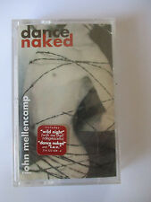 "JOHN MELLENCAMP ""DANCE NAKED"" CASSETTE TAPE - BRAND NEW & FACTORY SEALED"