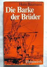 Buch - DIE BARKE DER BRÜDER - Hans Baumann