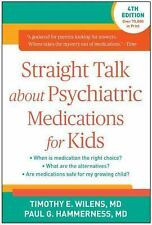 Straight Talk about Psychiatric Medications for Kids, Fourth E (FREE 2DAY SHIP)