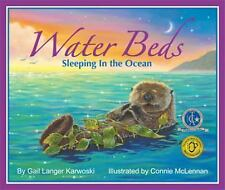 Water Beds: Sleeping in the Ocean Gail Langer Karwoski Paperback