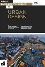 Basics Landscape Architecture 01: Urban Design by Waterman, Tim; Wall, Ed