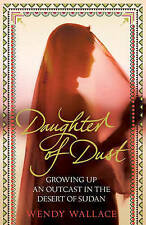 Daughter of Dust: Growing up an Outcast in the Desert of Sudan,ACCEPTABLE Book