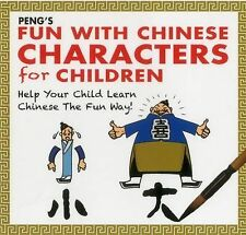 PENG's Fun with Chinese Characters for Children : Help Your Child Learn...