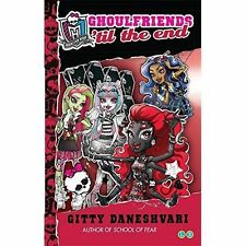 Ghoulfriends 'til the End: Number 4 in series (Monster High: Ghoulfriends Foreve