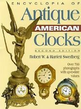 Encyclopedia of Antique American Clocks, Second Edition-ExLibrary