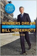 Winners Dream : A Journey from Corner Store to Corner Office by Bill...