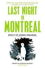 Last Night in Montreal, St. John Mandel, Emily, New