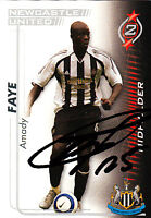 Newcastle United F.C Amdy Faye Hand 05/06 Premiership Shoot Out Signed Card.