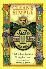 Clean & Simple: A Back-To-Basics Approach to Cleaning Your Home (The Old Farmer'