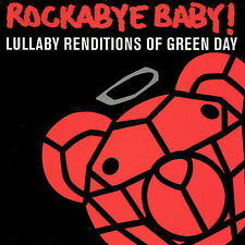 Rockabye Baby! Lullaby Renditions of Green Day by Rockabye Baby! (CD, Jun-2007,