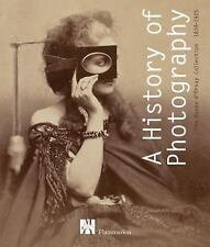 A History of Photography: The Musée d'Orsay Collection 1839-1925-ExLibrary