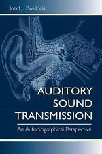 Auditory Sound Transmission: An Autobiographical Perspective, Zwislocki, Jozef J