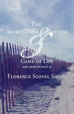 The Secret Door to Success and the Game of Life by Florence Shinn (2013,...
