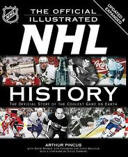 The Official Illustrated NHL History Book Hockey Arthur Pincus