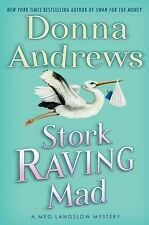 Stork Raving Mad 12 by Donna Andrews (2010, Hardcover)