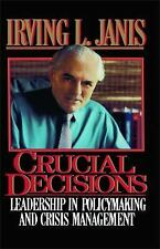 Crucial Decisions by Irving L. Janis (2014, Paperback)