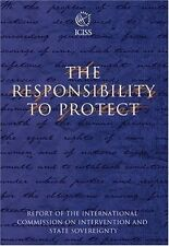 The Responsibility to Protect: The Report of the International Commission on In