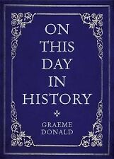 On This Day in History, Donald, Graeme, New Books