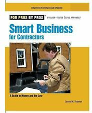Smart Business for Contractors: A Guide to Money and the Law (For Pros-ExLibrary