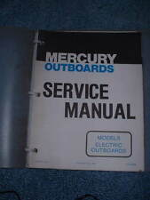 *MERCURY SERVICE MANUAL MODELS ELECTRIC OUTBOARD