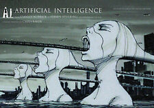 A.I. Artificial Intelligence: From Stanley Kubrick to Steven Spielberg: The Visi