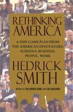 Rethinking America: A New Game Plan From The American Innovators, Smith, Hedrick