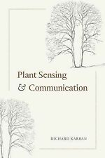 Interspecific Interactions Ser.: Plant Communication and Information Sensing...