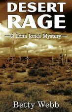 Desert Rage : A Lena Jones Mystery 8 by Betty Webb (2014, Paperback)