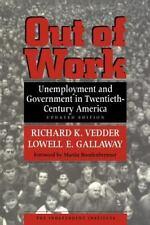 Unemployment and Government in Twentieth-Century America by Richard K. Vedder