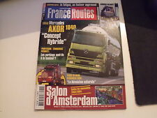 *** France Routes n°260 Mercedes Axor 1840 / Salon d'Amsterdam / Kenworth T600