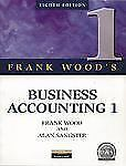 Business Accounting Vol. 1 by Alan Sangster and Frank Wood (1999, Paperback)