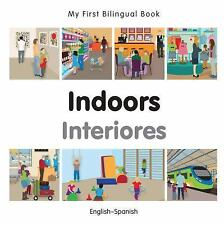 My First Bilingual Book?Indoors (English?Spanish) (Spanish and English Edition),