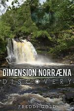 Dimension Norraena : Discovery by Freddi Gold (2015, Paperback)