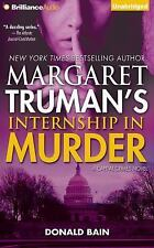 Capital Crimes: Internship in Murder by Donald Bain and Margaret Truman...