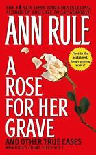 A Rose for Her Grave and Other True Cases by Ann Rule (1993 Paperback) DD1494