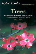 Taylor's Guide to Trees : The Definitive, Easy-to-Use Guide to 200 of the...