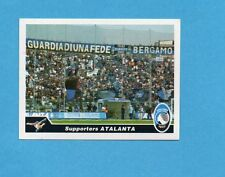 PANINI CALCIATORI 2004-05- Figurina n.2- SUPPORTERS - ATALANTA -NEW