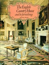 Wilson, Michael THE ENGLISH COUNTRY HOUSE AND ITS FURNISHINGS 1977 Hardback BOOK