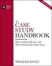 The Case Study Handbook: How to Read, Discuss, and Write Persuasively About...