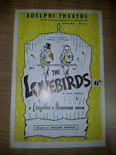 1957 Adelphi Theatre: Billie Hill James Sharkey in THE LOVEBIRDS by Basil Thomas