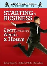 Starting a Business: Learn What You Need in Two Hours (A Crash Course -ExLibrary