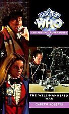 The Well-Mannered War (Doctor Who the Missing Adventures) by Roberts, Gareth