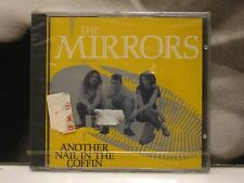 THE MIRRORS - ANOTHER NAIL IN THE COFFIN CD NEW SEALED 1991 RESONANCE