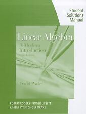 Student Solutions Manual with Study Guide for Poole's Linear Algebra: A Modern I