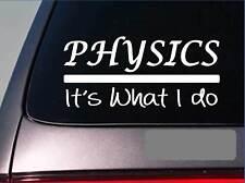 Physics sticker decal *E332* textbook student supplies school teacher college