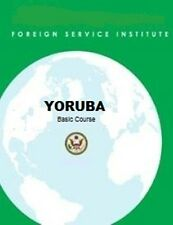 Complete YORUBA FSI Language Course and more Text & Audio!!