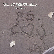 P.S. I Love You 1998 by The O'Neill Brothers